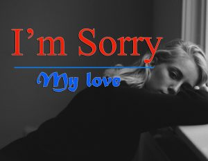 I am sorry images Wallpaper Photo HD Free Download