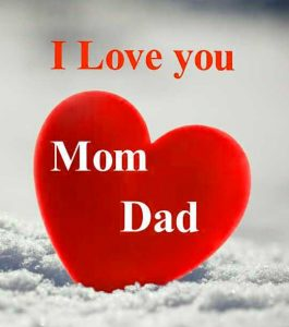 Mom Dad Whatsapp Dp Images With I LOVE YOU
