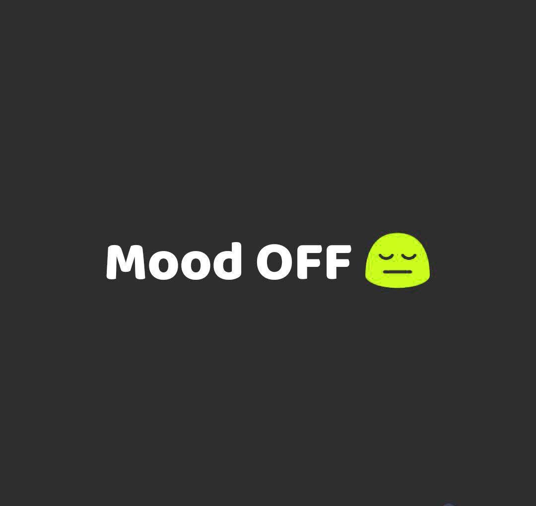 Mood Off Whatsapp DP Images Hd