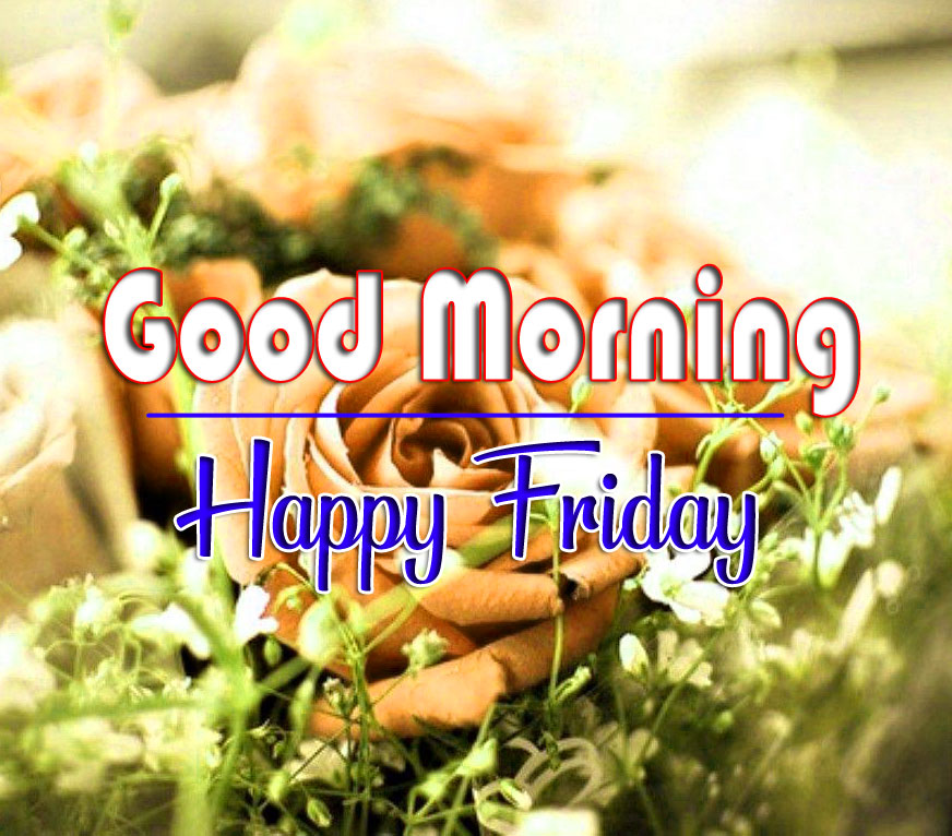 Best Quality friday morning Images 2