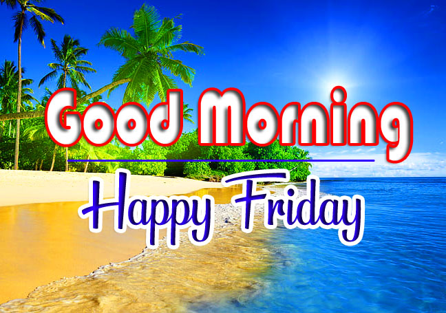 Free HD Best Quality friday Good morning Images