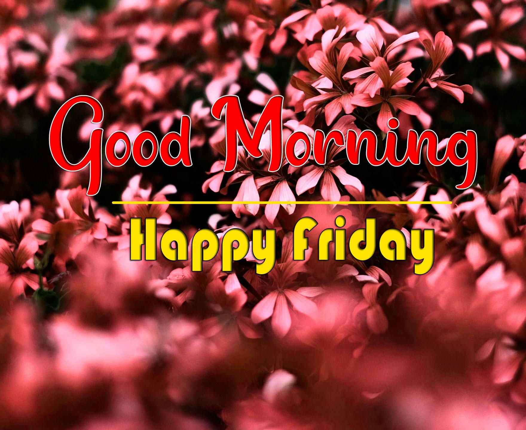 Free HD friday Good morning Images 2