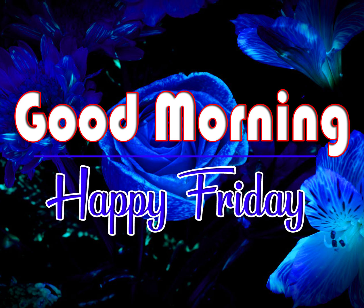 Free HD friday Good morning Wishes Imagers
