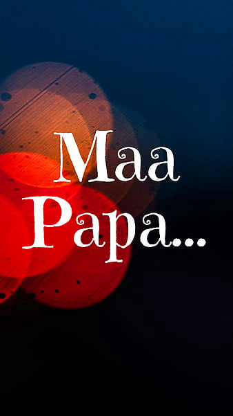Maa Papa Whatsapp Dp Images pictures free hd