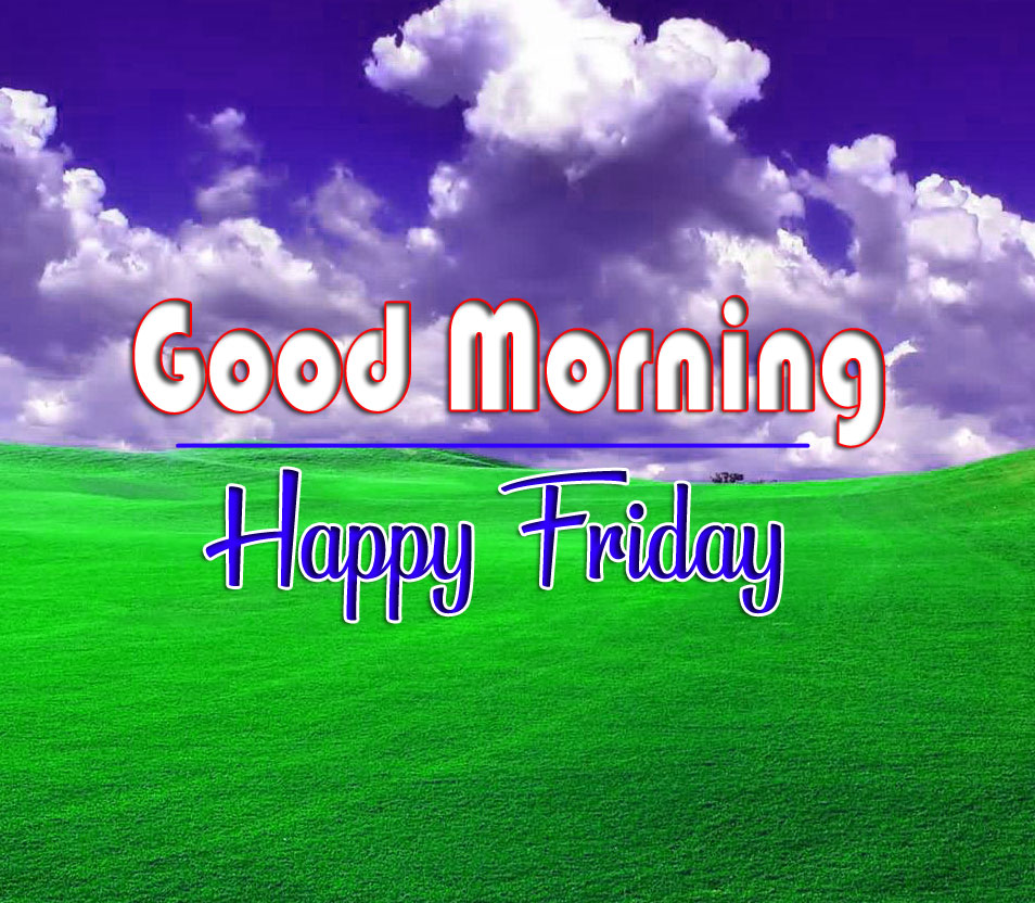 New HD friday Good morning Images