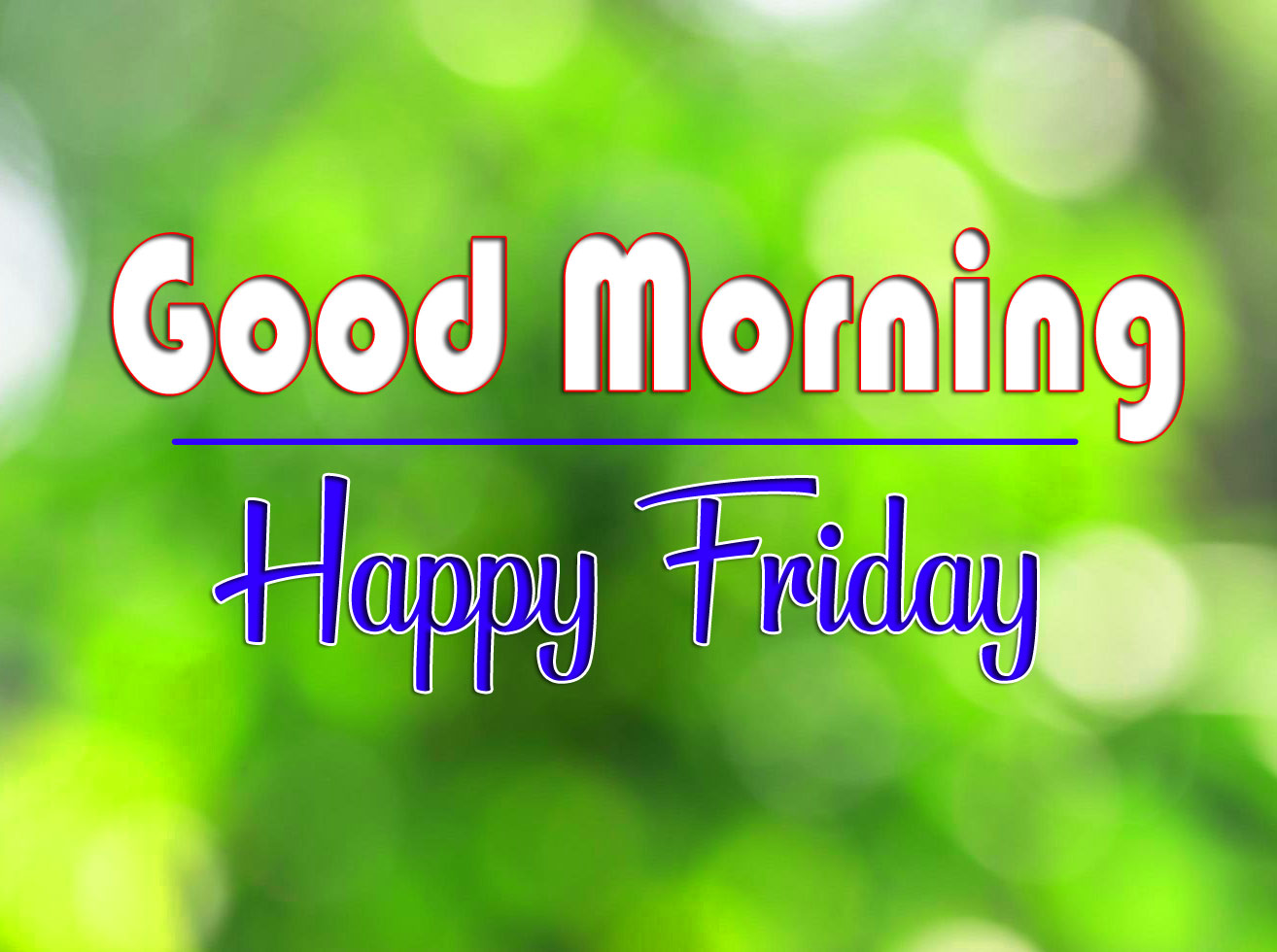 friday Good morning Pics Download Free