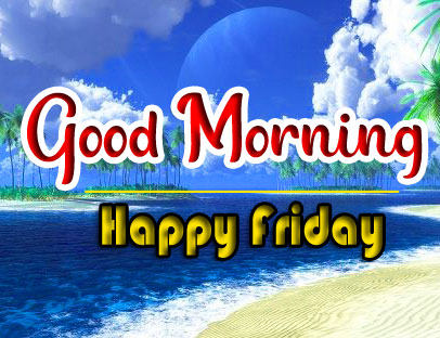 friday Good morning Wishes Wallpaper 2021