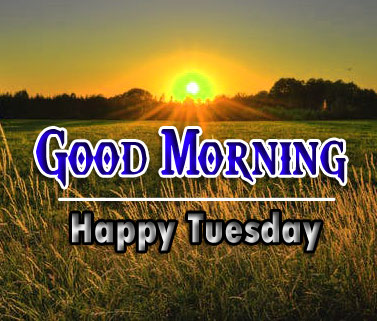 2021 HD Tuesday Good morning Images 1
