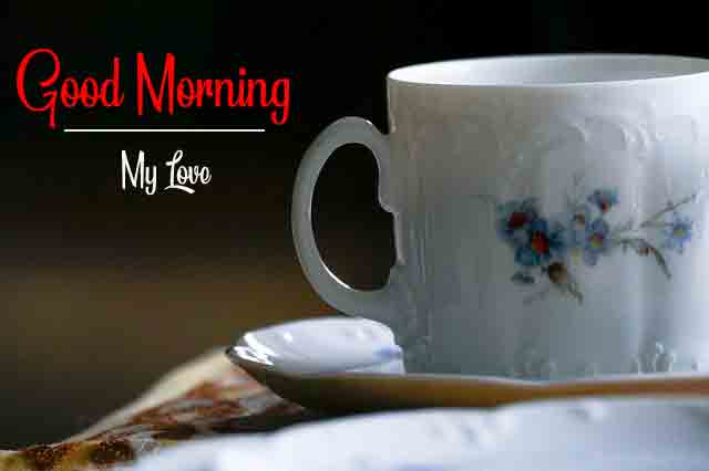 Best Quality Good Morning Images 1