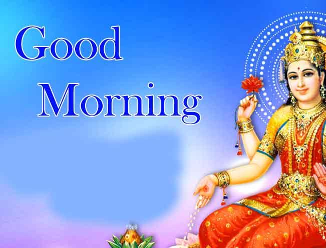 Good Morning Pics Images With Maa Laxmi 2