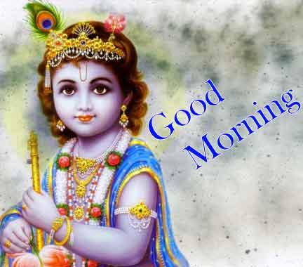 Good Morning Pics With Krishna