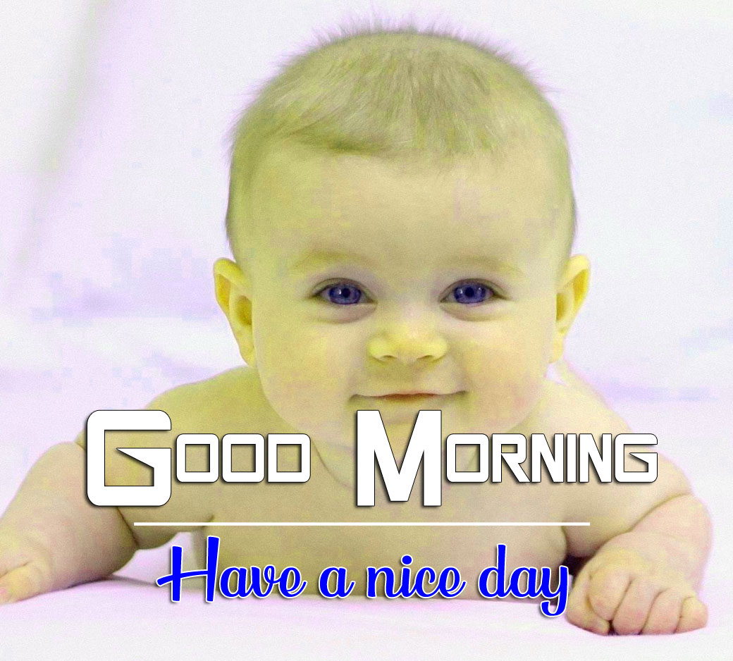 Good Morning Wishes Pics HD With Cute Baby