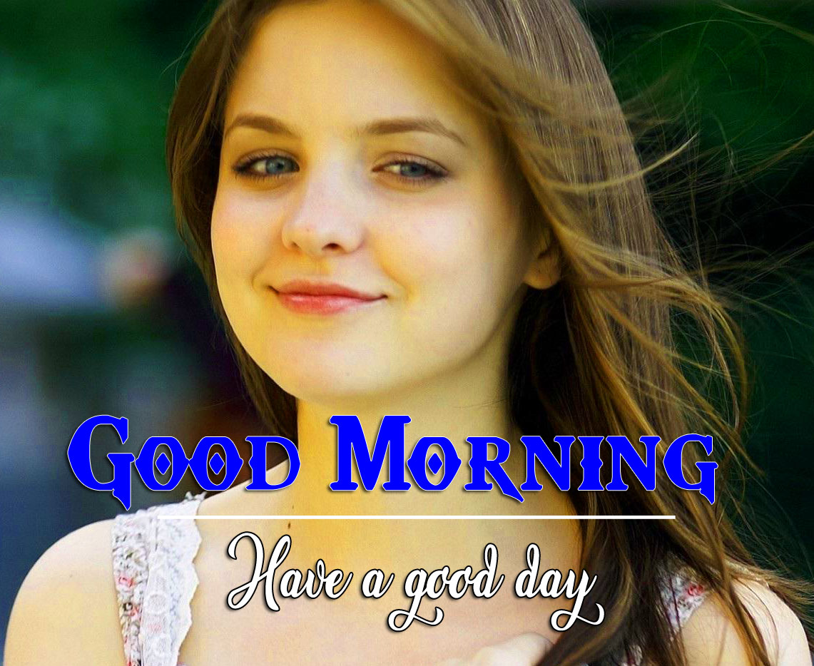 Good Morning Wishes Pics Images With Beautiful Girls