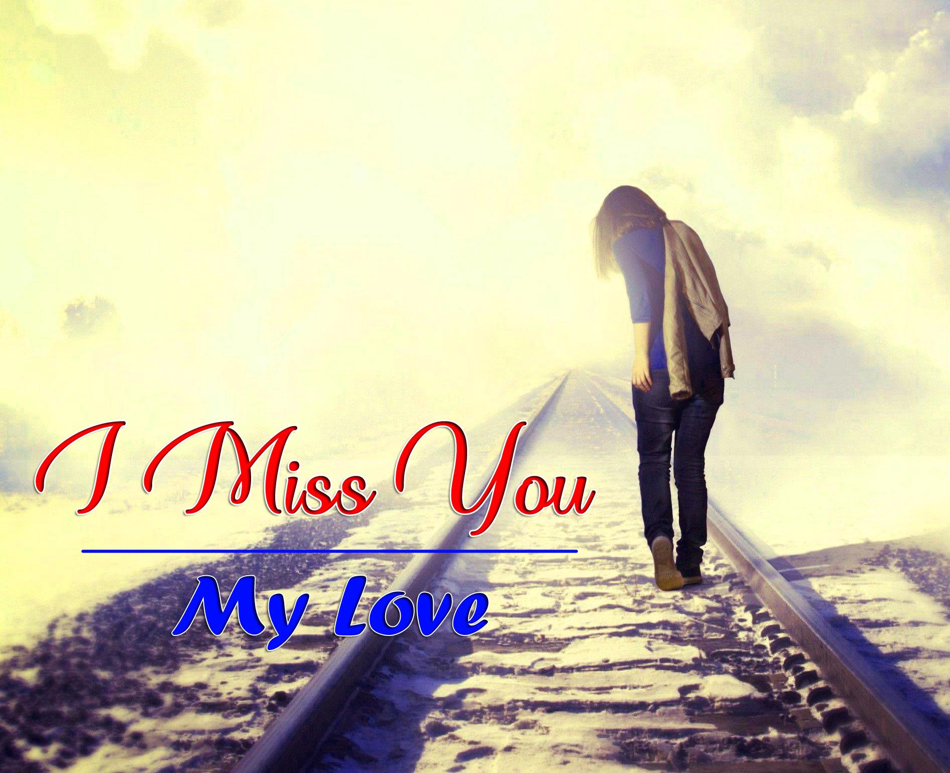 I Miss You Pics 2021 8