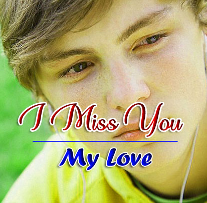 I miss you Images for Boys