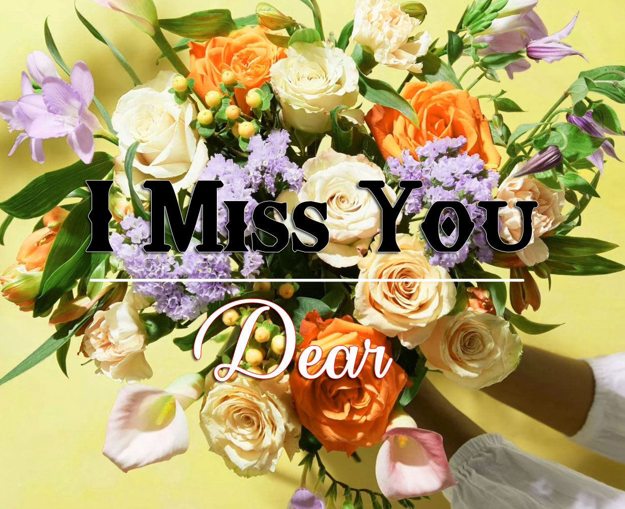 I miss you Pics With Flower