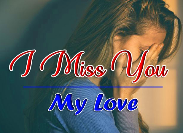 I miss you Pics for Girls