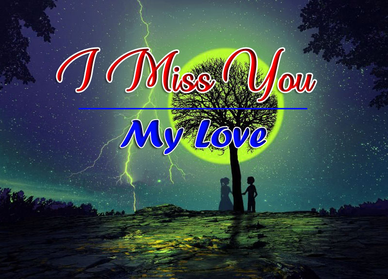 Latest HD I Miss You Images 2