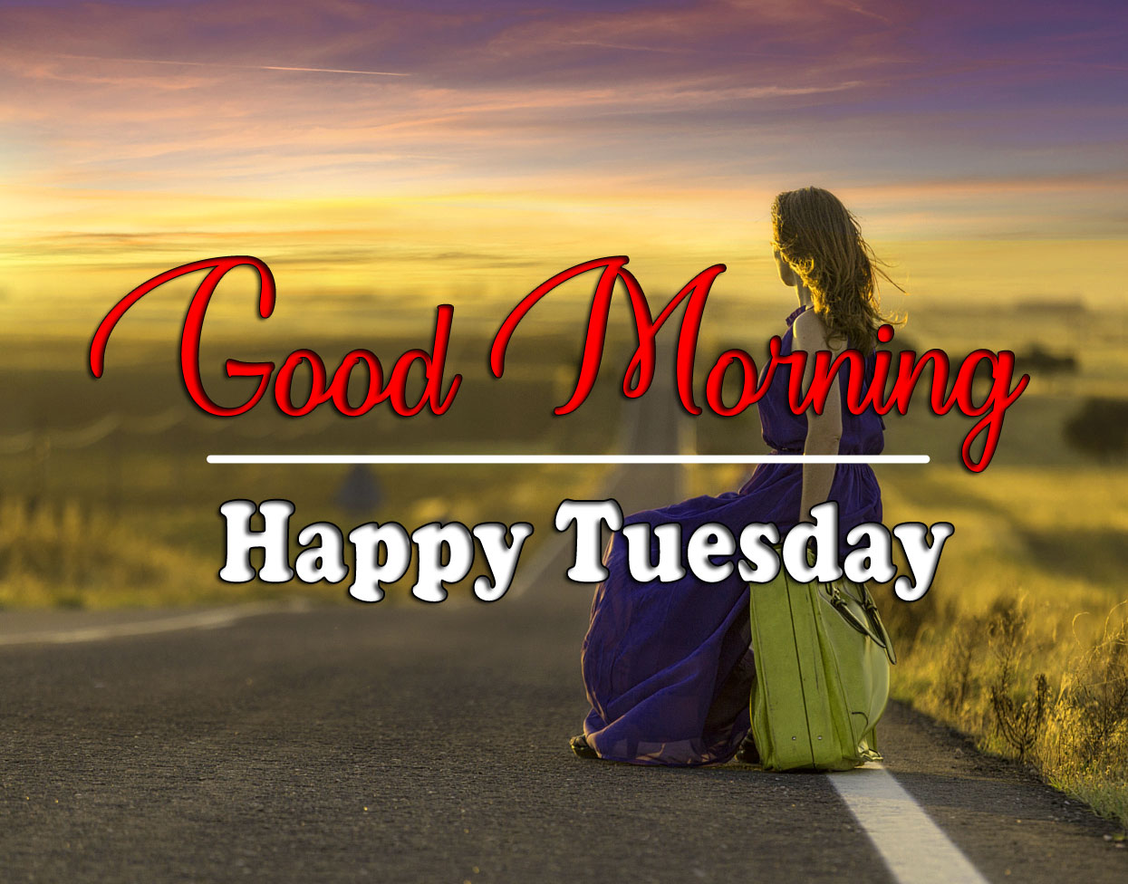Latest Quality Tuesday Good morning Images