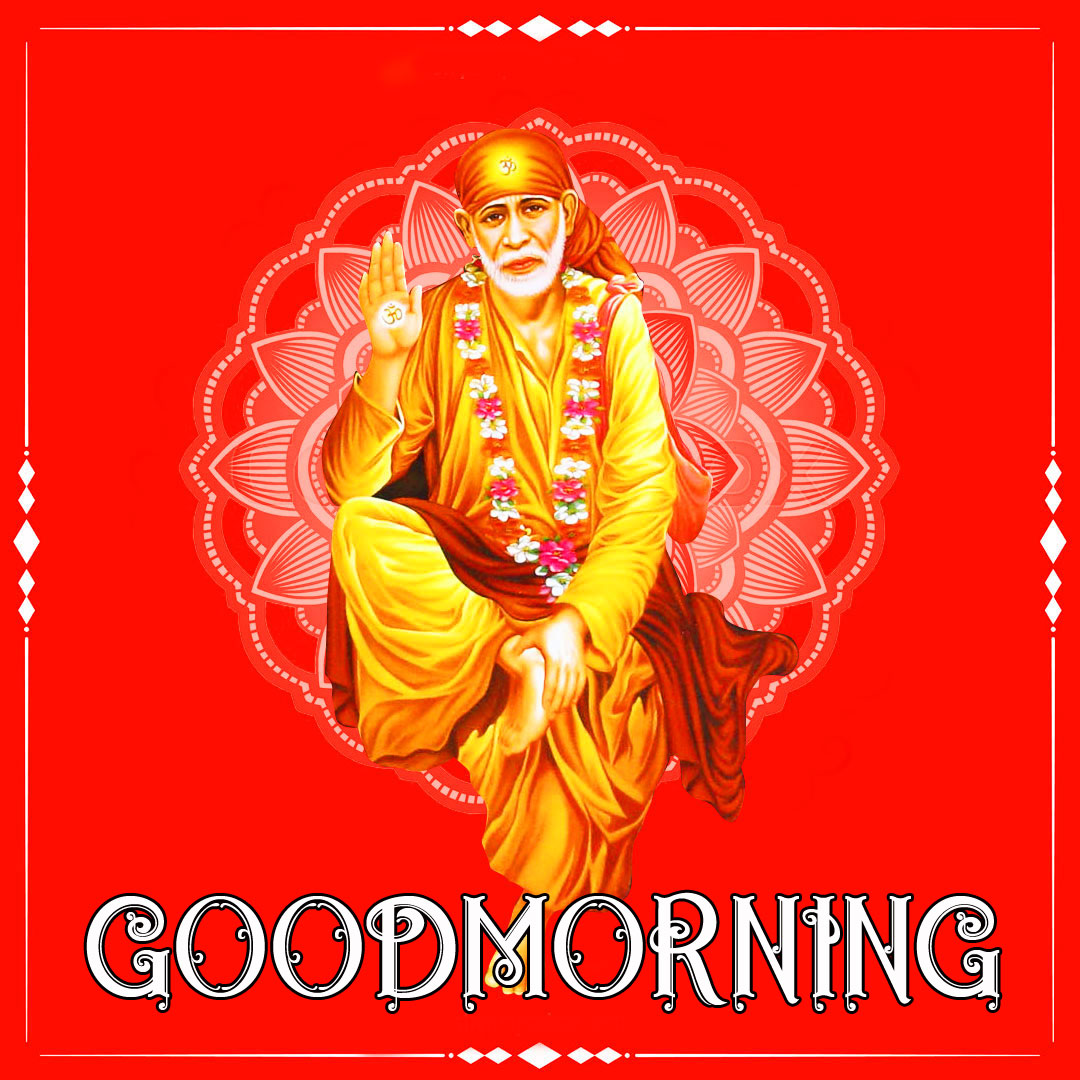 Latest Sai Baba Good Morning Images pictures hd 2021