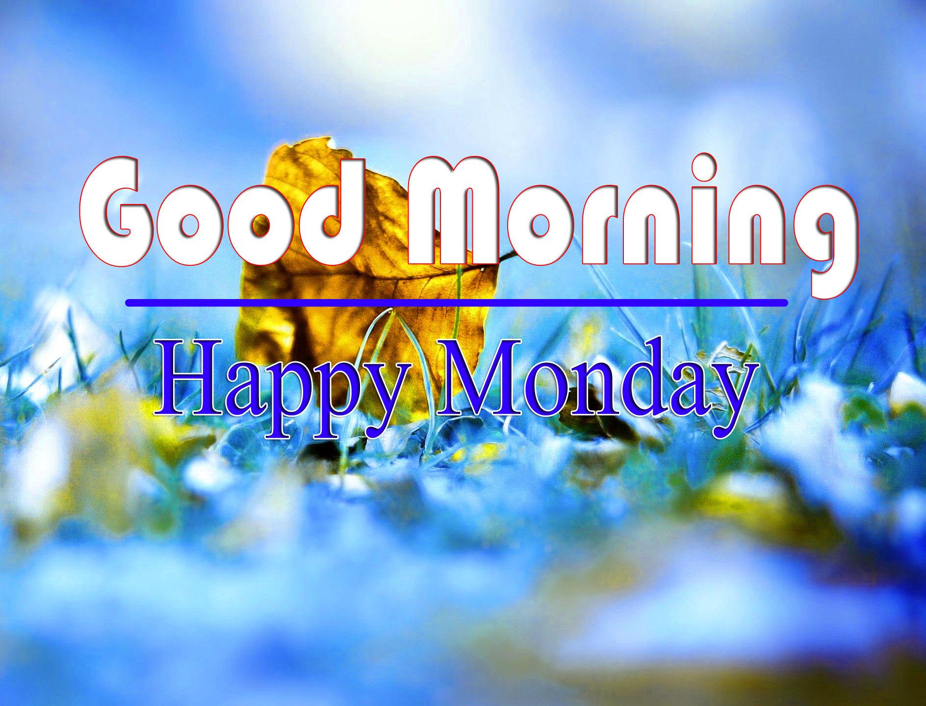 Monday Good Morning Pics Download 2 1