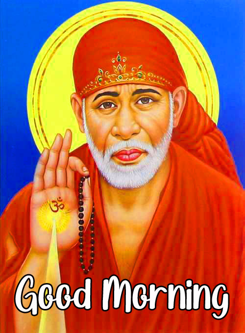 Nice Sai Baba Good Morning Images pictures free hd