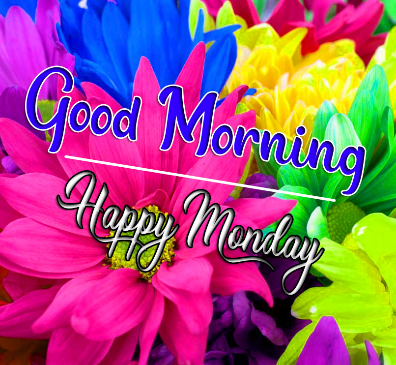 Quality HD Monday Good Morning Images