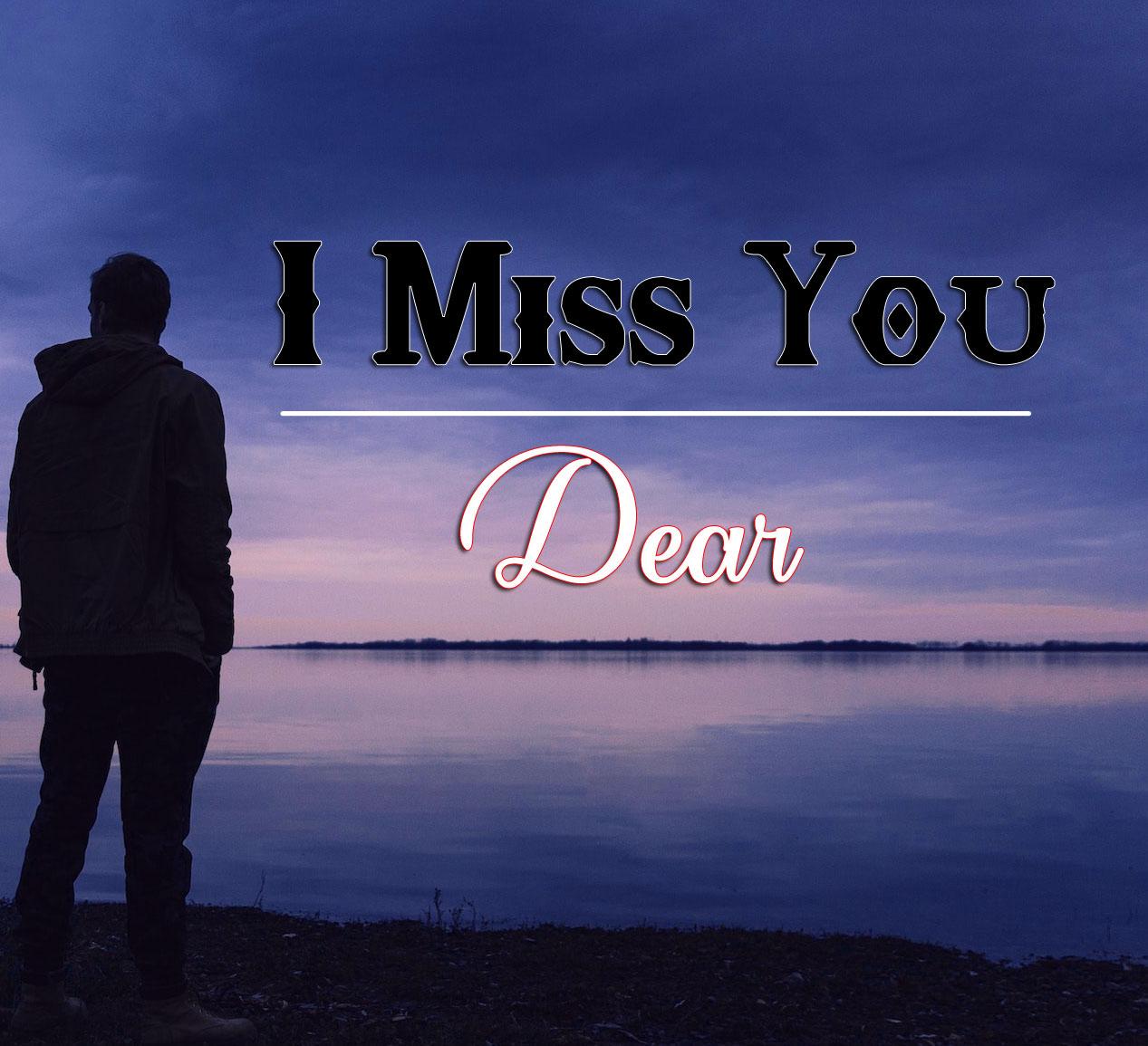 Sad HD I miss you Images