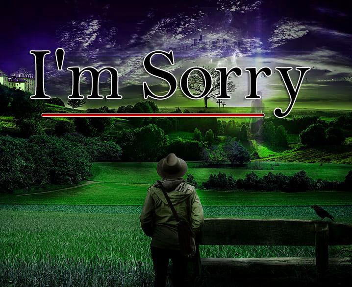 Sad l am sorry Pics 2021