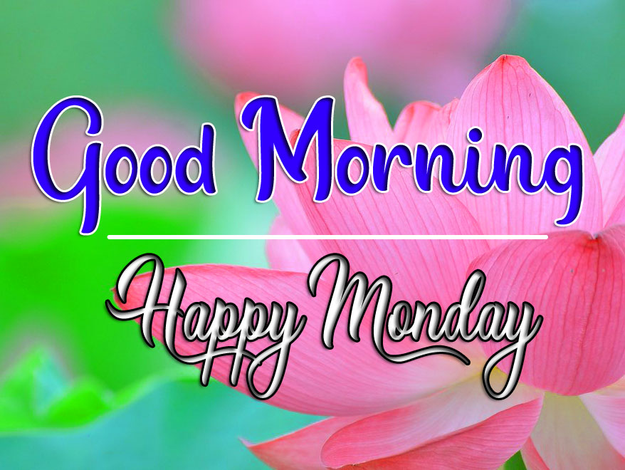 Top New HD Monday Good Morning Images 2