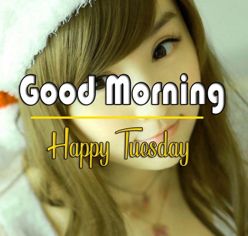 Top Quality Tuesday Good morning Images Free