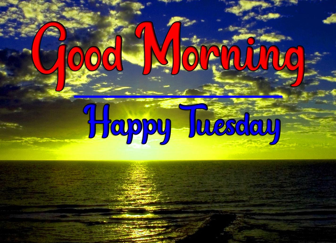 Top Quality Tuesday Good morning Pics Wallpaper