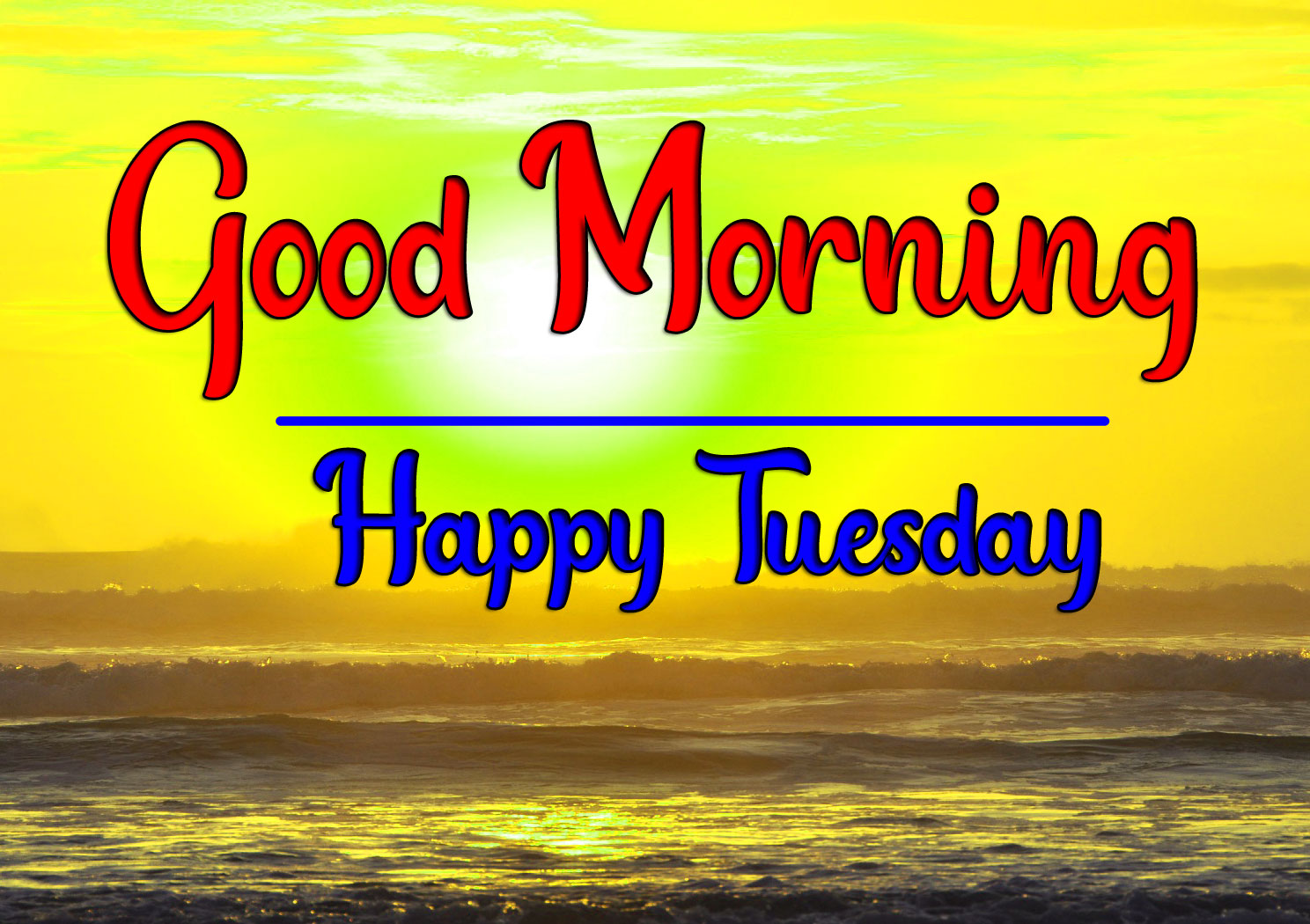 Tuesday Good morning Pics Free 2