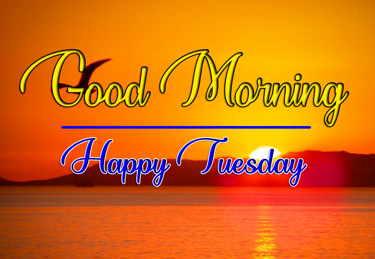Tuesday Good morning Pictures 2021