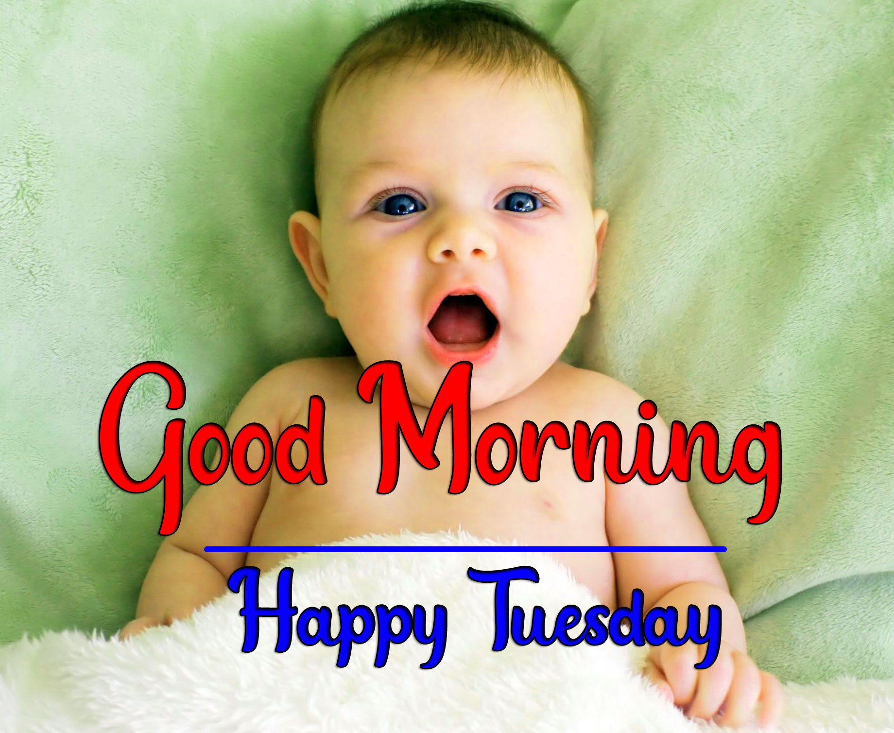 Tuesday Good morning Wallpaper With Cute Baby